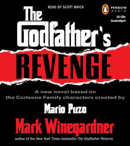The Godfather's Revenge: A New Novel Based on the Corleone Family 9780143059172