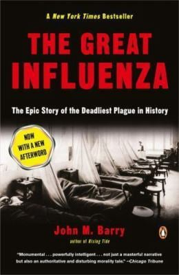 The Great Influenza: The Epic Story of the Deadliest Plague in History 9780143036494