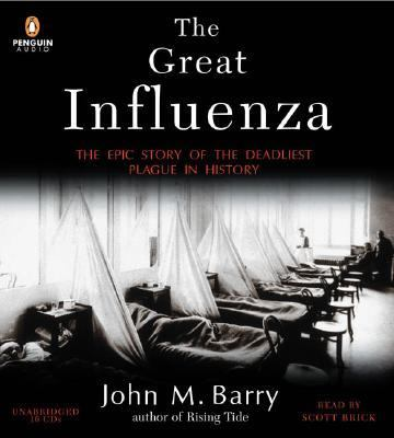 The Great Influenza: The Epic Story of the Deadliest Plague in History 9780143058823