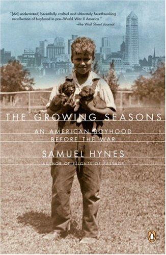 The Growing Seasons: An American Boyhood Before the War