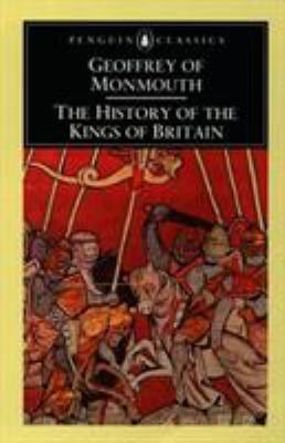 The History of the Kings of Britain 9780140441703