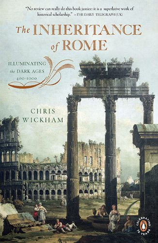 The Inheritance of Rome: Illuminating the Dark Ages, 400-1000 9780143117421