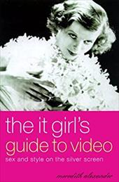 The It Girl's Guide to Video 422714