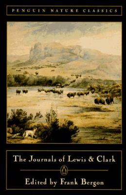 The Journals of Lewis and Clark 9780140170061