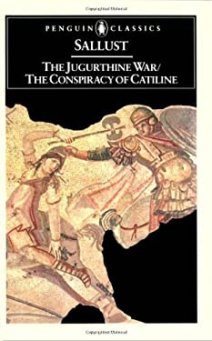 The Jugurthine War and the Conspiracy of Catiline 9780140441321