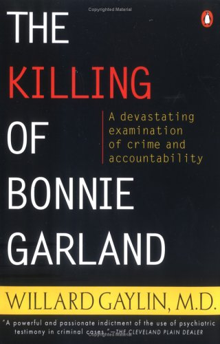 The Killing of Bonnie Garland: A Question of Justice 9780140250954