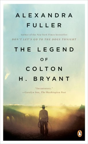 The Legend of Colton H. Bryant 9780143115373