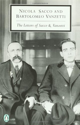 The Letters of Sacco and Vanzetti 9780141180267