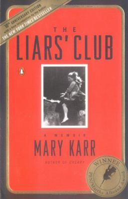 The Liars' Club: A Memoir 9780143035749