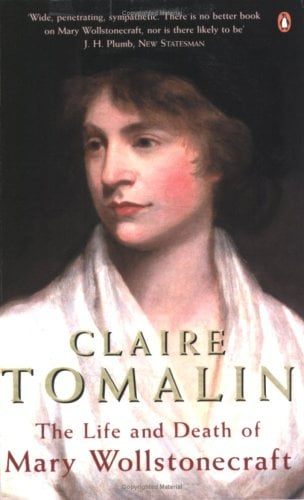 The Life and Death of Mary Wollstonecraft: 2revised Edition 9780140167610