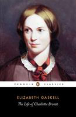 The Life of Charlotte Bronte 9780140434934