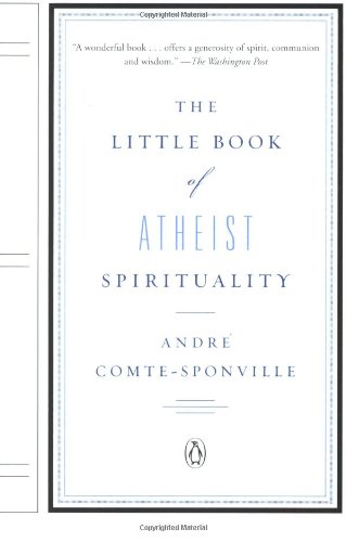 The Little Book of Atheist Spirituality 9780143114437