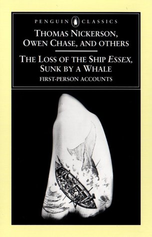 The Loss of the Ship Essex, Sunk by a Whale 9780140437966