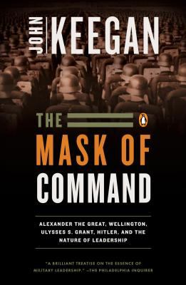 The Mask of Command 9780140114065