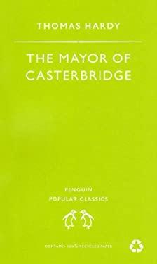 Mayor of Casterbridge 9780140620290