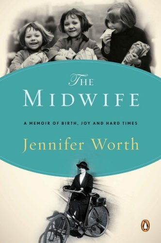 The Midwife: A Memoir of Birth, Joy, and Hard Times 9780143116233
