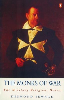 The Monks of War: The Military Religious Orders 9780140195019