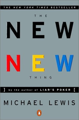 The New New Thing: A Silicon Valley Story 9780140296464