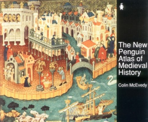 The New Penguin Atlas of Medieval History: Revised Edition 9780140512496