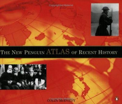 The New Penguin Atlas of Recent History: Europe Since 1815 9780140515046