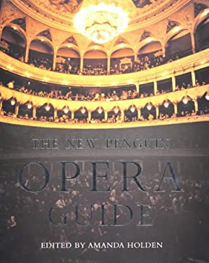 The New Penguin Opera Guide (Penguin Reference Books)