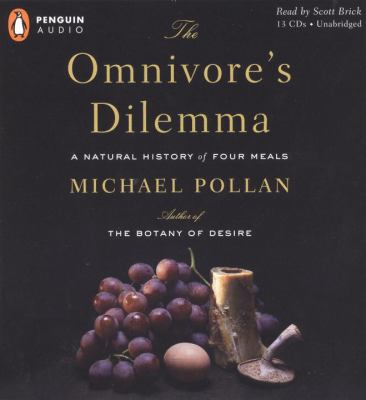 The Omnivore's Dilemma: A Natural History of Four Meals 9780143058410
