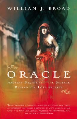 The Oracle: Ancient Delphi and the Science Behind Its Lost Secrets 9780143038597