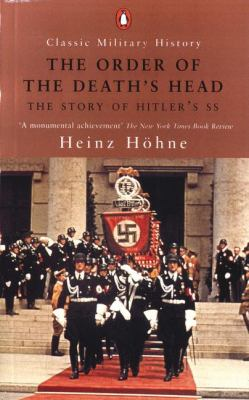 The Order of the Death's Head: The Story of Hitler's SS 9780141390123