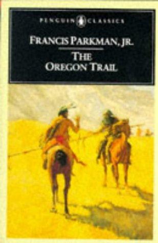The Oregon Trail 9780140390421