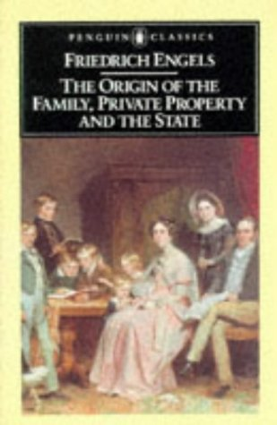 The Origin of the Family, Private Property, and the State 9780140444650