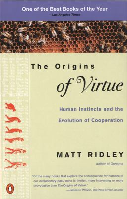 The Origins of Virtue: Human Instincts and the Evolution of Cooperation 9780140264456