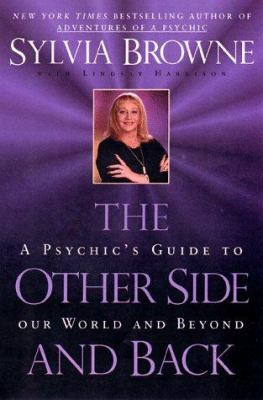 The Other Side and Back: A Psychic's Guide to Our World and Beyond 9780141800516
