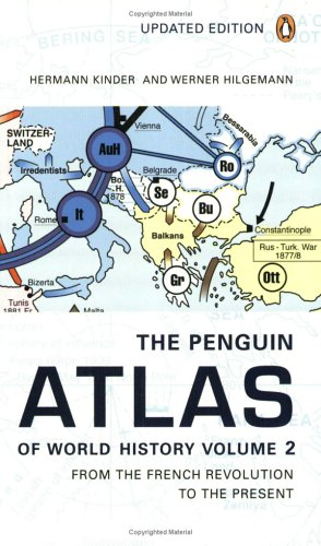 The Penguin Atlas of World History: Volume 2: From the French Revolution to the Present 9780141012629