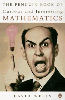 The Penguin Book of Curious and Interesting Mathematics 9780140236033