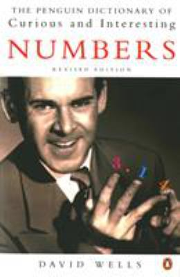 The Penguin Book of Curious and Interesting Numbers: Revised Edition 9780140261493