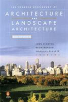 The Penguin Dictionary of Architecture and Landscape Architecture: Fifth Edition 9780140513233