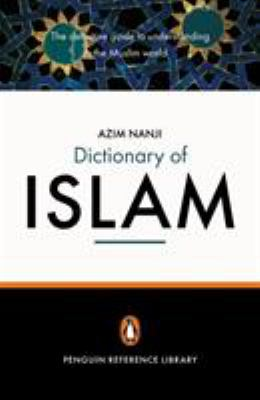 The Penguin Dictionary of Islam 9780141013992