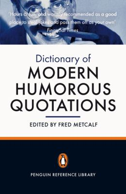 The Penguin Dictionary of Modern Humorous Quotations 9780141032283