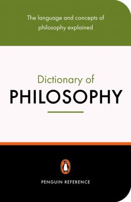 The Penguin Dictionary of Philosophy 9780141018409