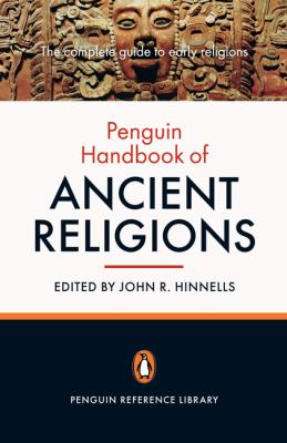 The Penguin Handbook of Ancient Religions 9780140513646