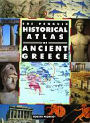 The Penguin Historical Atlas of Greece 9780140513356
