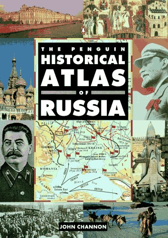 The Penguin Historical Atlas of Russia 9780140513264