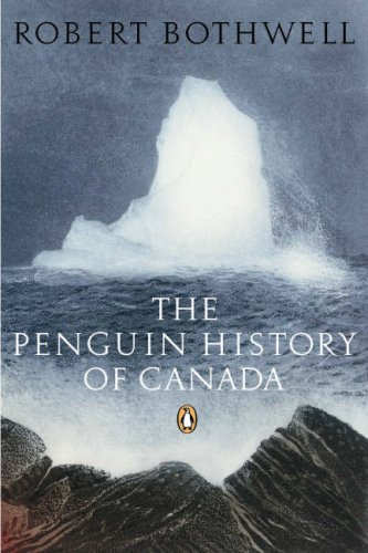 The Penguin History of Canada 9780143050322