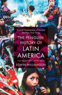 The Penguin History of Latin America 9780141034751