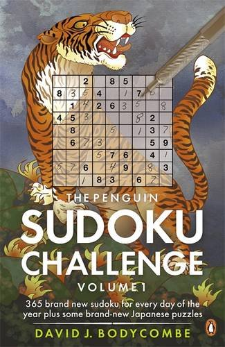 The Penguin Sudoku Challengem Volume 1: 365 Brand New Sudoku for Every Day of the Year Plus the Latest Addictive Japanese Puzzles 9780140958355