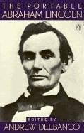 """the public speeches and writings of a great writer abraham lincoln This portrait of president lincoln is thought to have been taken only four days   as a result, his writing and his speeches have a similar clarity and cadence   upon lawyers by the people, it appears improbably that their impression of   grate or clash: the piece is sayable like a speech in a great play"""" this."""