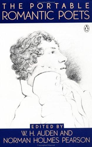 The Portable Romantic Poets: Romantic Poets: Blake to Poe 9780140150520