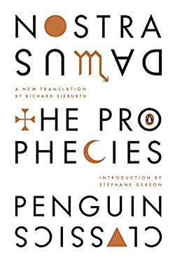 The Prophecies: A Dual-Language Edition with Parallel Text 9780143106753