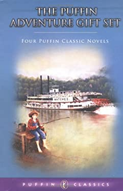 The Puffin Adventure Gift Set: The Adventures of Tom Sawyer/The Call of the Wild/King Arthur and His Knights of the Round Table/Treasure Island 9780142302347