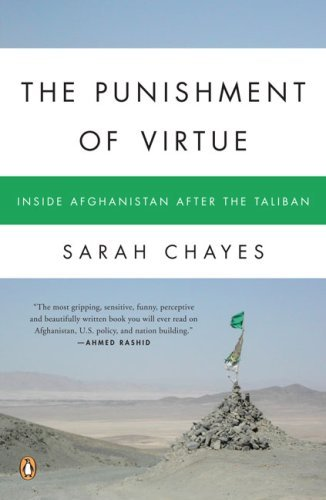 The Punishment of Virtue: Inside Afghanistan After the Taliban 9780143112068
